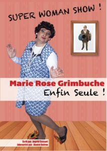 Spectacle de magie par Marie-Rose un Super Woman Show, une comédie nommée Enfin Seule !!!
