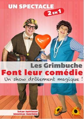 Les Grimbuche font leur comédie !!! spectacle de magie comique avec une comédie