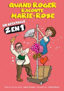 Quand Roger raconte Marie-Rose entre magie et humour