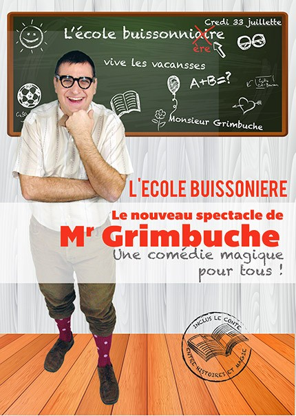 L'école buissonnière, l'instituteur comique et magicien, un spctacle type comédie magique pour enfants